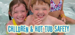 children in hot tubs safety