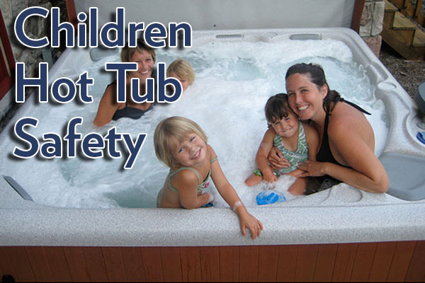 children hot tub safety