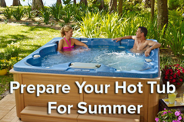 prepare your hot tub for summer